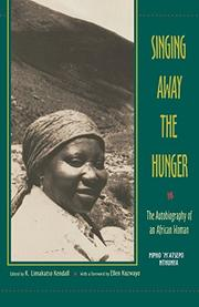 SINGING AWAY THE HUNGER: The Autobiography of an African Woman by Mpho 'M'atsepo Nthunya