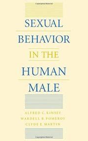 SEXUAL BEHAVIOR IN THE HUMAN MALE by Alfred C. & Associates Kinsey