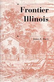 FRONTIER ILLINOIS by James E. Davis