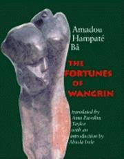 THE FORTUNES OF WANGRIN by Amadou Hampaté Bâ