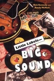 LITTLE LABELS--BIG SOUND by Rick Kennedy