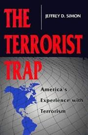 THE TERRORIST TRAP by Jeffrey D. Simon