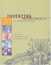 INVENTING MODERN AMERICA by David E. Brown