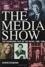 THE MEDIA SHOW by Edwin Diamond
