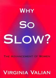 WHY SO SLOW? by Virginia Valian