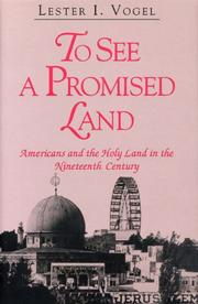 TO SEE A PROMISED LAND by Lester I. Vogel