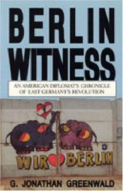 BERLIN WITNESS by G. Jonathan Greenwald