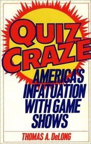 QUIZ CRAZE by Thomas A. DeLong