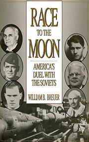 RACE TO THE MOON by William B. Breuer