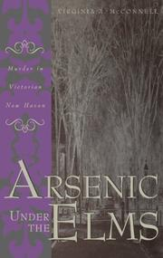 ARSENIC UNDER THE ELMS by Virginia A. McConnell