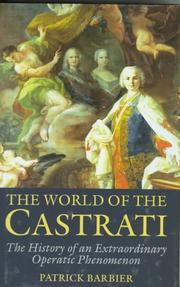 THE WORLD OF THE CASTRATI by Patrick Barbier