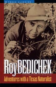 ADVENTURES WITH A TEXAS NATURALIST by Roy Bedichek