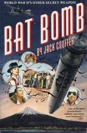 BAT BOMB by Jack Couffer