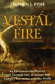 VESTAL FIRE by Stephen J. Pyne
