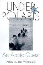 UNDER POLARIS by Tahoe Talbot Washburn
