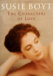 THE CHARACTERS OF LOVE by Susie Boyt