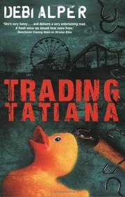 TRADING TATIANA by Debi Alper