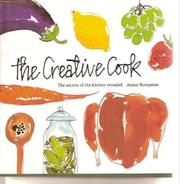 THE CREATIVE COOK by James Kempston