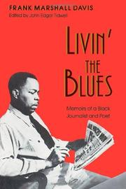 LIVIN' THE BLUES by Frank Marshall Davis