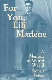 FOR YOU, LILI MARLENE by Robert Peters