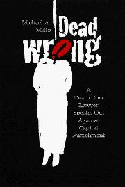 DEAD WRONG by Michael A. Mello