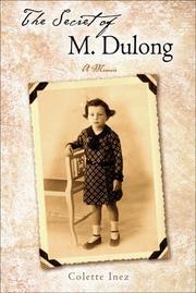 THE SECRET OF M. DULONG by Colette Inez