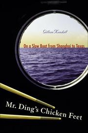 MR. DING'S CHICKEN FEET by Gillian Kendall