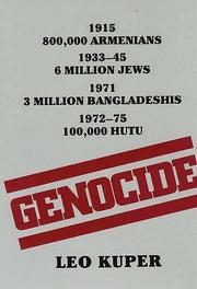 GENOCIDE: Its Political Use in the Twentieth Century by Leo Kuper