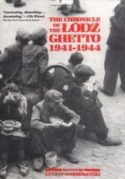 THE CHRONICLE OF THE LODZ GHETTO, 1941-1944 by Lucjan--Ed. Dobroszycki