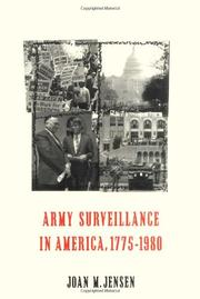 ARMY SURVEILLANCE IN AMERICA, 1775-1980 by Joan M. Jensen