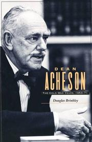 DEAN ACHESON by Douglas Brinkley