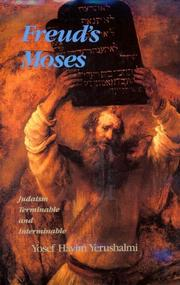 FREUD'S MOSES by Yosef Hayim Yerushalmi