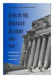 JEWS IN THE AMERICAN ACADEMY, 1900-1940 by Susanne Klingenstein