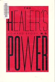 THE HEALER'S POWER by Howard Brody