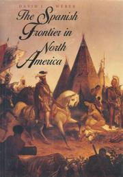 THE SPANISH FRONTIER IN NORTH AMERICA by David J. Weber