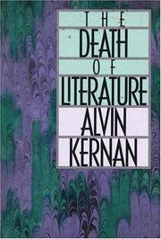 THE DEATH OF LITERATURE by Alvin Kernan