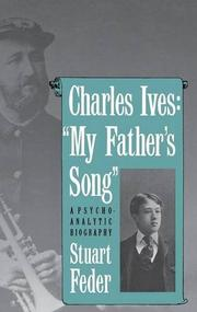 CHARLES IVES: 'MY FATHER'S SONG' by Stuart Feder