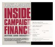 INSIDE CAMPAIGN FINANCE by Frank J. Sorauf