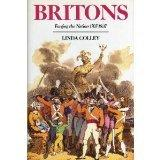 BRITONS by Linda Colley
