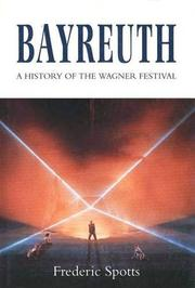 BAYREUTH by Frederic Spotts