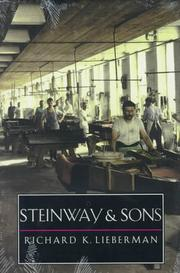 STEINWAY AND SONS by Richard K. Lieberman