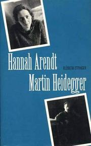 HANNAH ARENDT/MARTIN HEIDEGGER by Elzbieta Ettinger