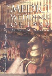 THE MEDICI WEDDING OF 1589 by James M. Saslow