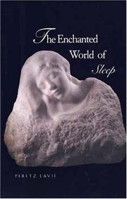 THE ENCHANTED WORLD OF SLEEP by Peretz Lavie