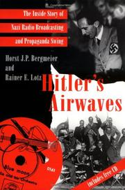 HITLER'S AIRWAVES by Horst J.P. Bergmeier