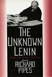 THE UNKNOWN LENIN by Richard Pipes