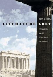 LITERATURE LOST by John M. Ellis