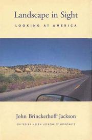 LANDSCAPE IN SIGHT by John Brinckherhoff Jackson