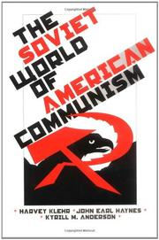 THE SOVIET WORLD OF AMERICAN COMMUNISM by Harvey Klehr