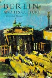 BERLIN AND ITS CULTURE by Ronald Taylor